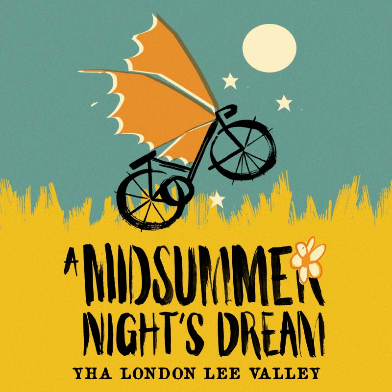 A Midsummer Night's Dream - YHA London Lee Valley
