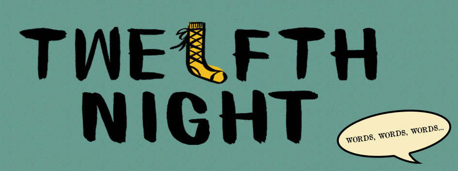 Words Words Words - Twelfth Night Long