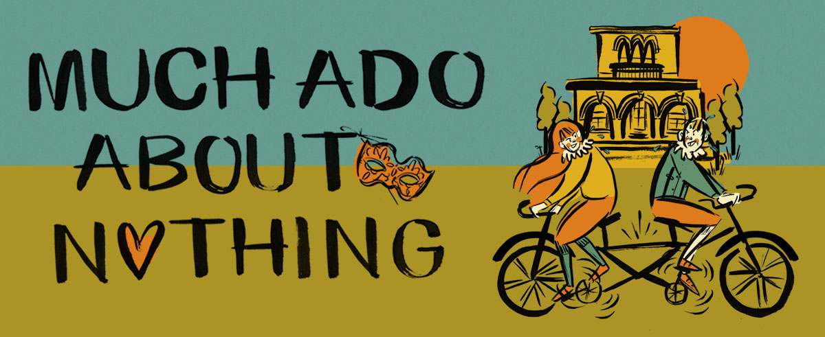 Much Ado About Nothing - The HandleBards